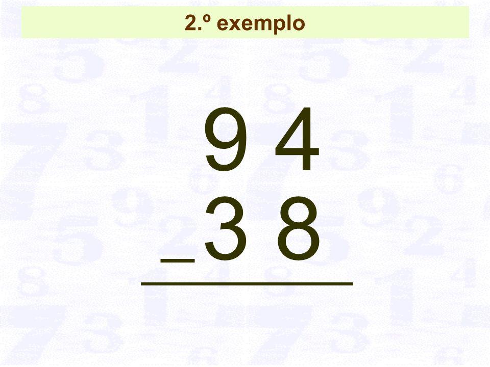 2.º exemplo 9 4 3 8