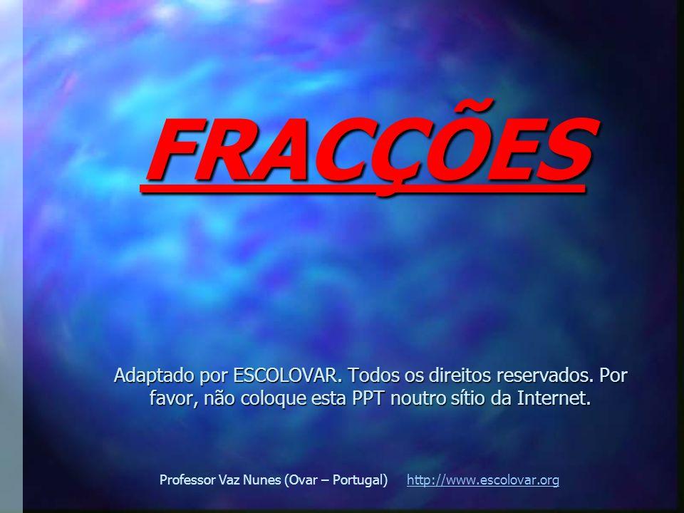Professor Vaz Nunes (Ovar – Portugal) http://www.escolovar.org