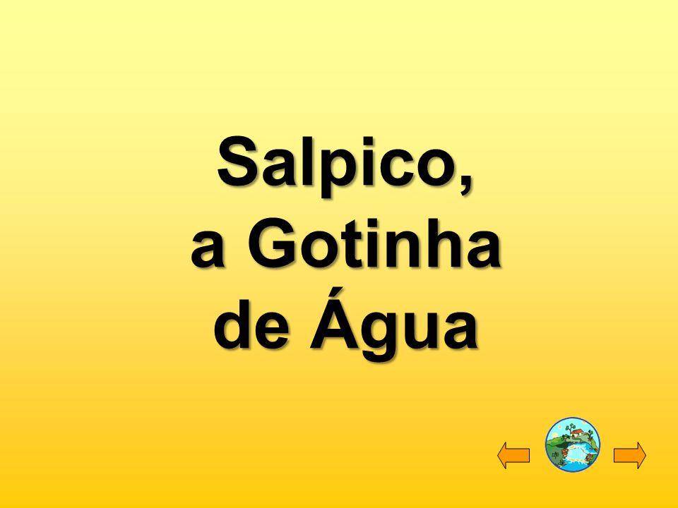 Salpico, a Gotinha de Água