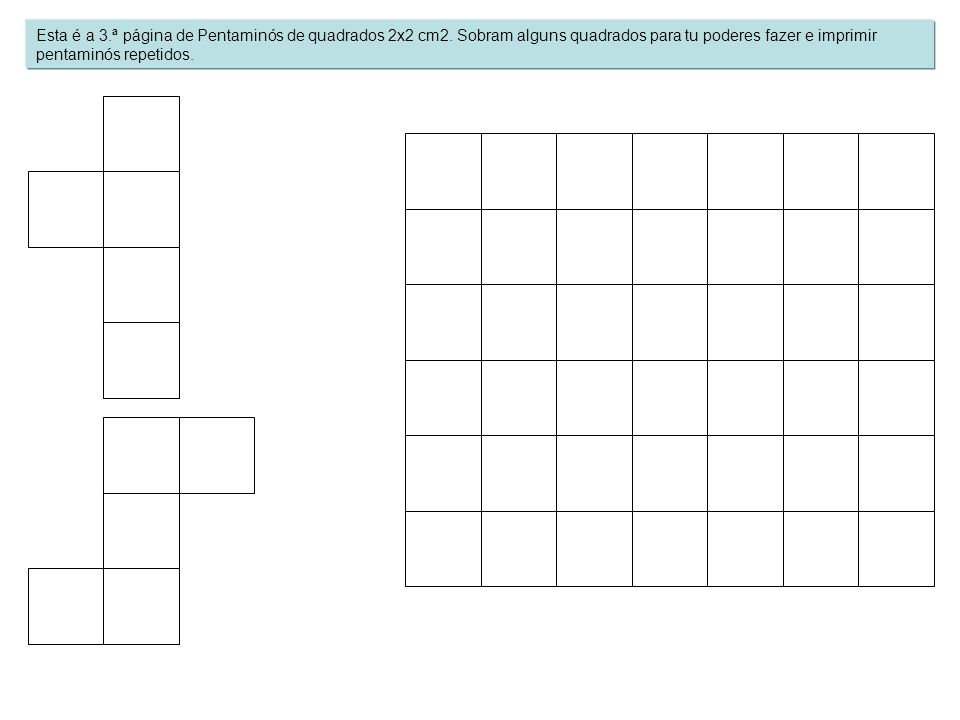 Esta é a 3. ª página de Pentaminós de quadrados 2x2 cm2