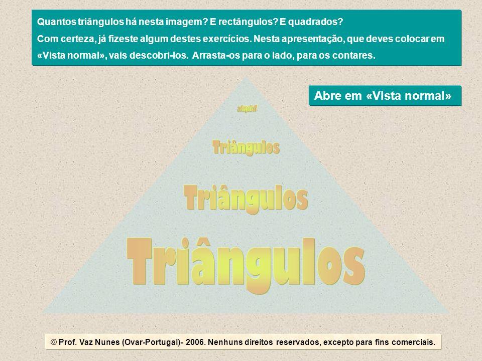 Triângulos Triângulos Triângulos Triângulos Abre em «Vista normal»