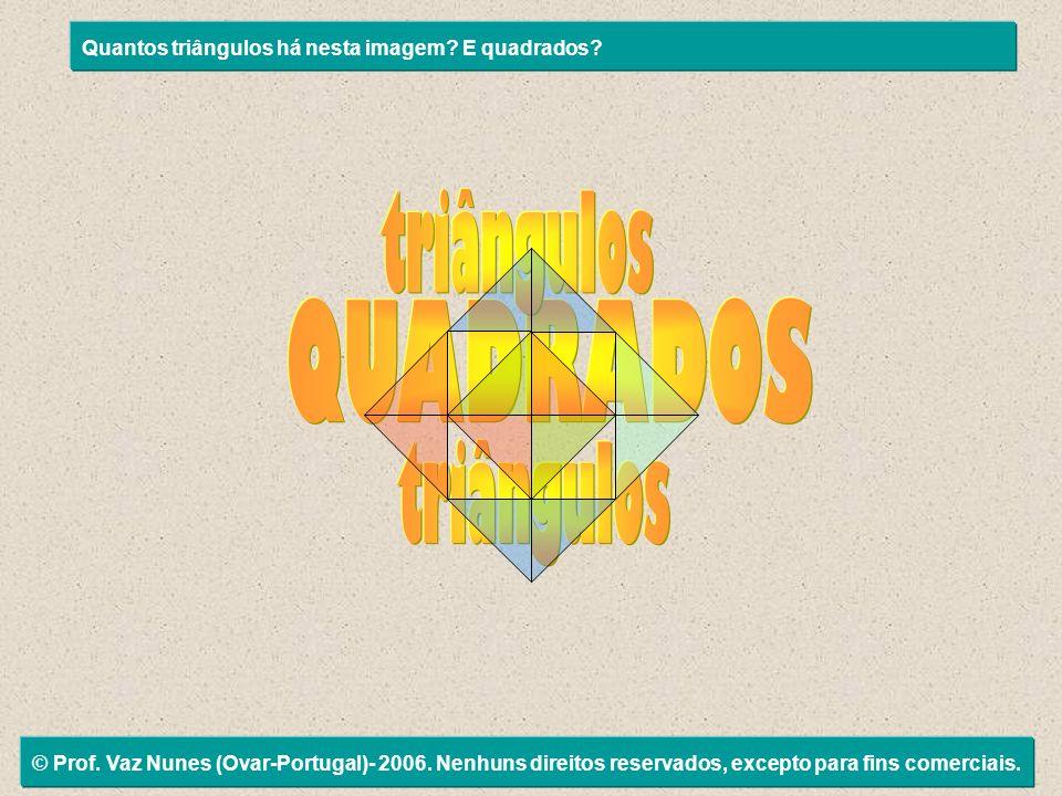 triângulos QUADRADOS triângulos