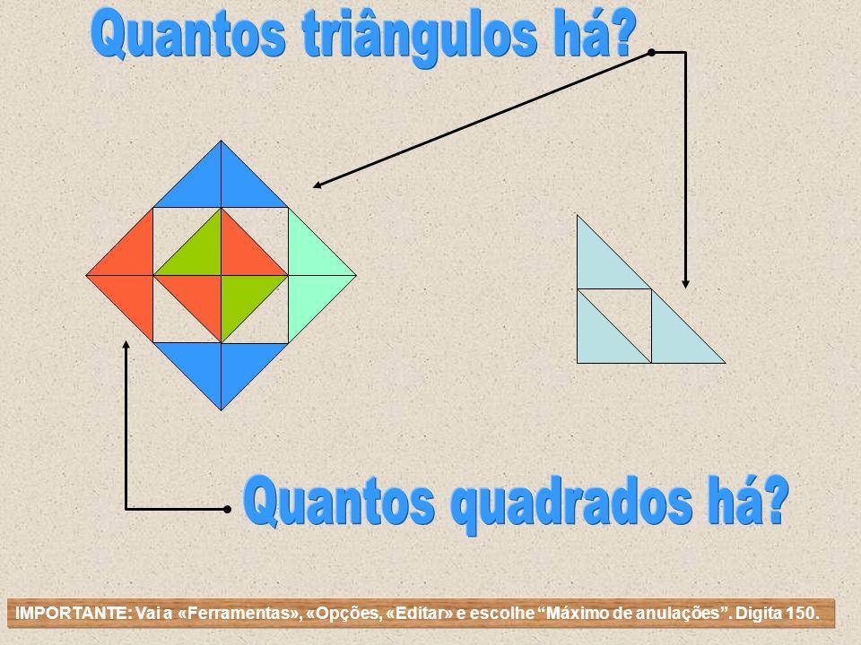 Quantos triângulos há Quantos quadrados há