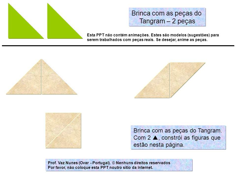 Brinca com as peças do Tangram – 2 peças