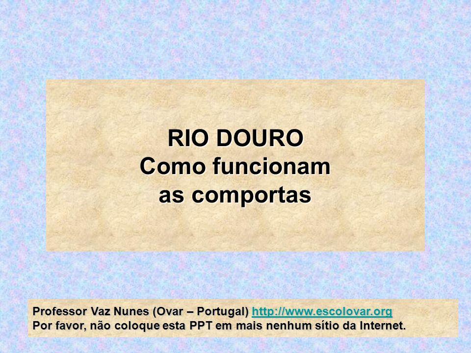 RIO DOURO Como funcionam as comportas