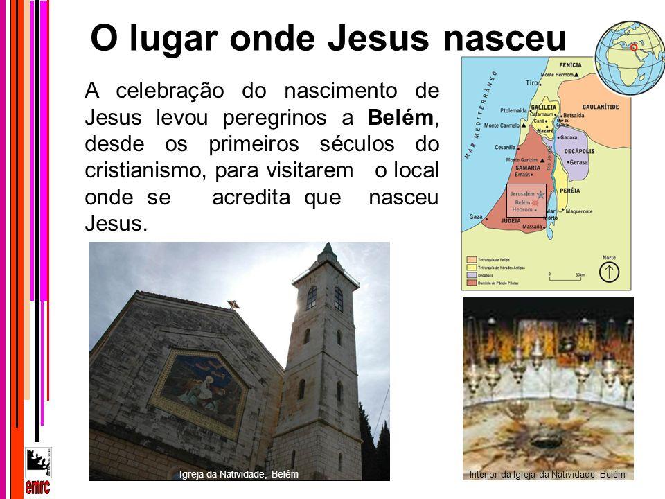 O lugar onde Jesus nasceu