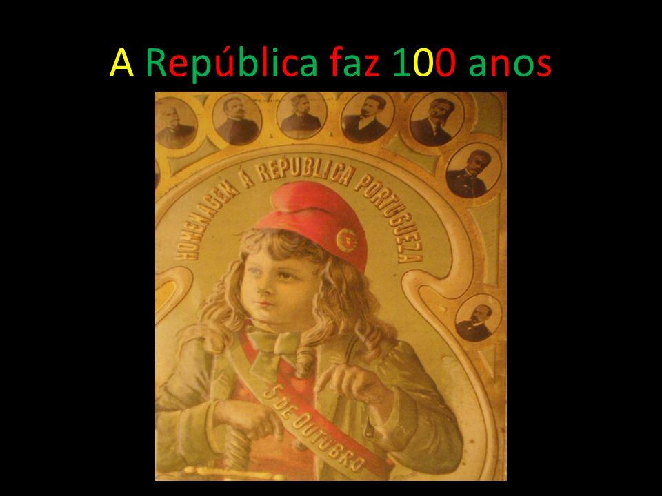 A República faz 100 anos