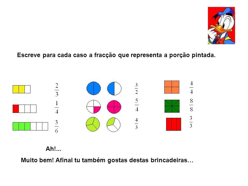 Escreve para cada caso a fracção que representa a porção pintada.