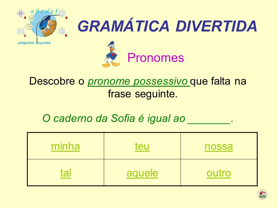 GRAMÁTICA DIVERTIDA Pronomes