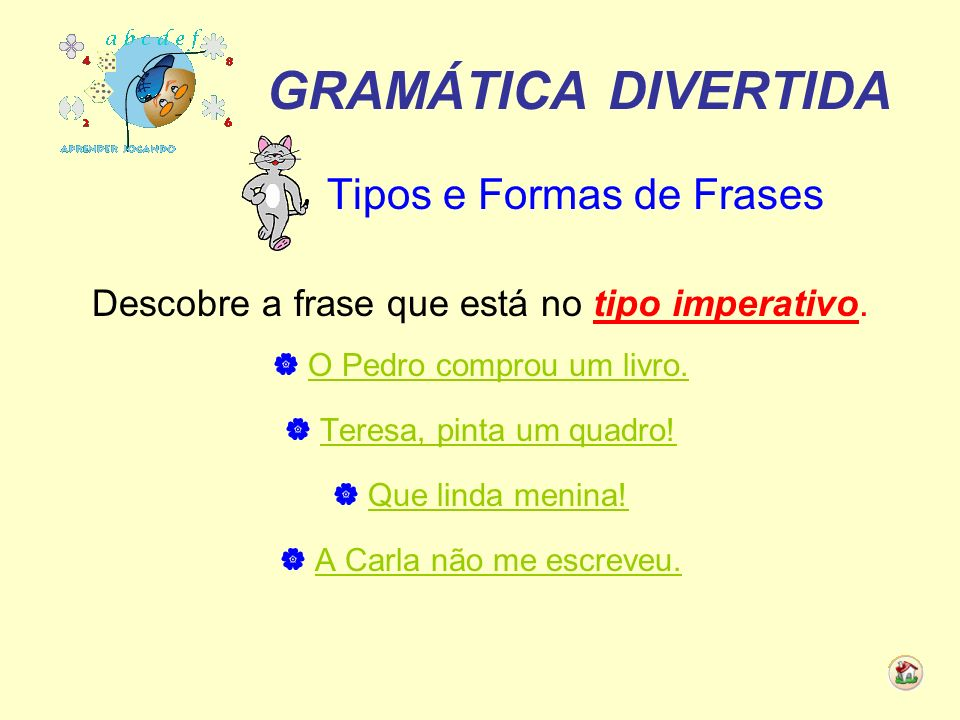 GRAMÁTICA DIVERTIDA Tipos e Formas de Frases