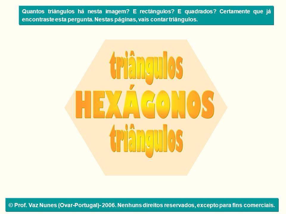 triângulos HEXÁGONOS triângulos