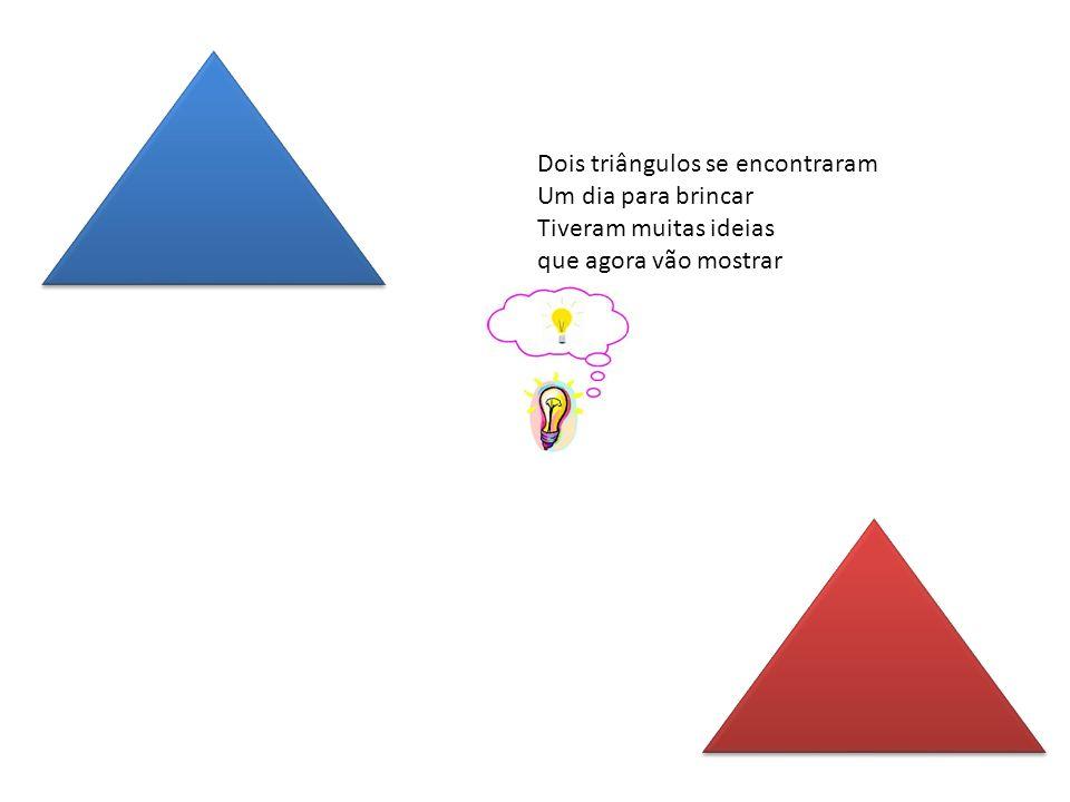 Dois triângulos se encontraram