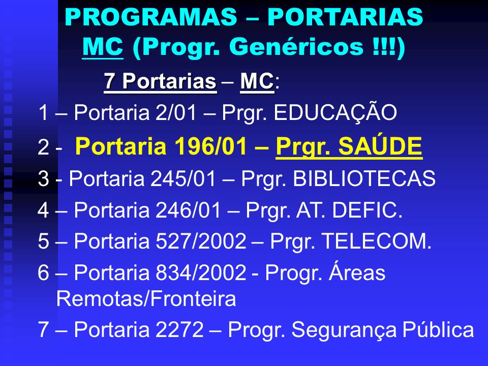PROGRAMAS – PORTARIAS MC (Progr. Genéricos !!!)