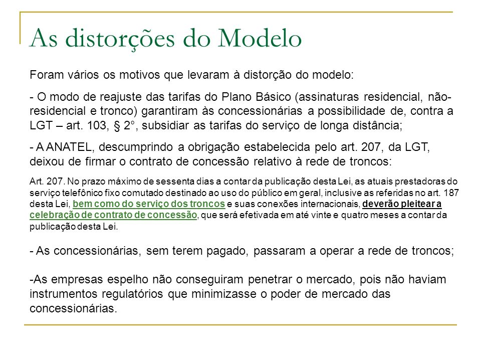 As distorções do Modelo