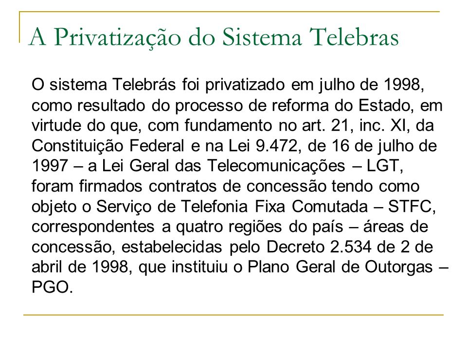 A Privatização do Sistema Telebras