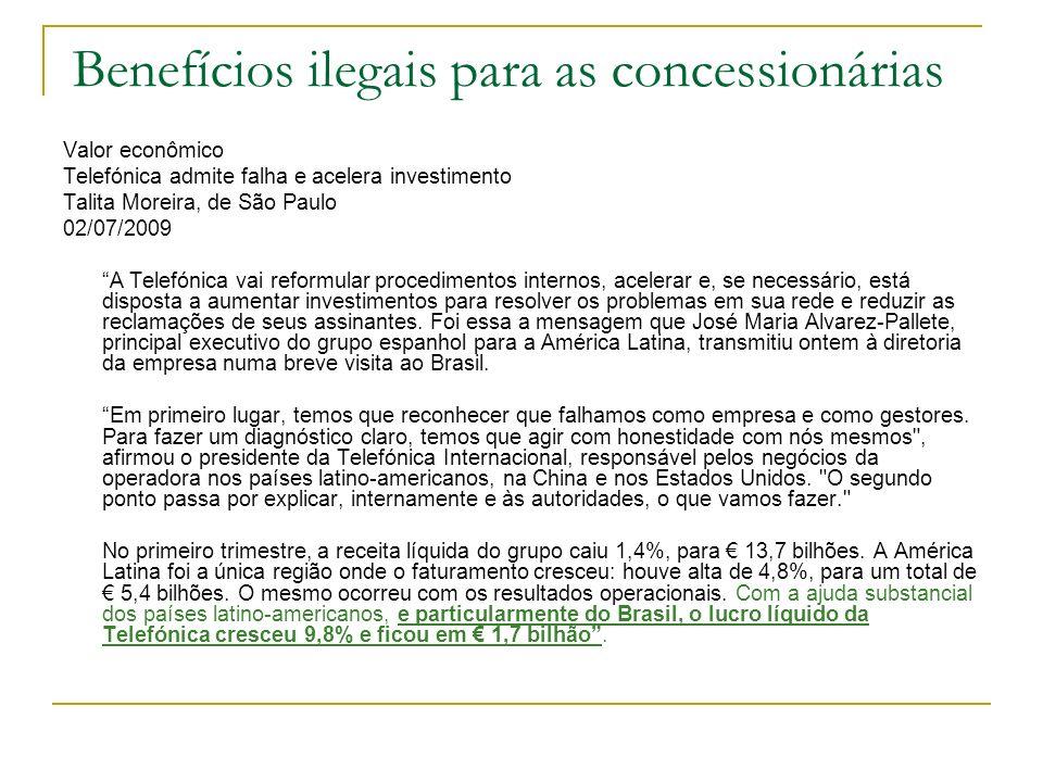 Benefícios ilegais para as concessionárias
