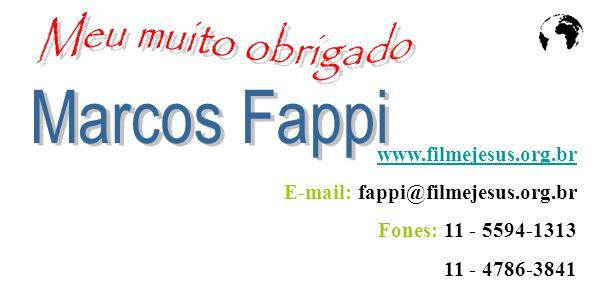 Meu muito obrigado Marcos Fappi www.filmejesus.org.br