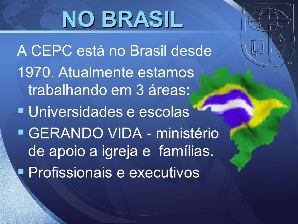 NO BRASIL A CEPC está no Brasil desde