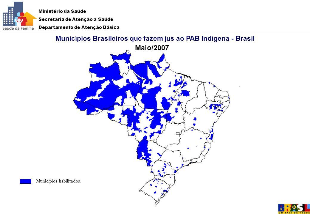 Municípios Brasileiros que fazem jus ao PAB Indígena - Brasil