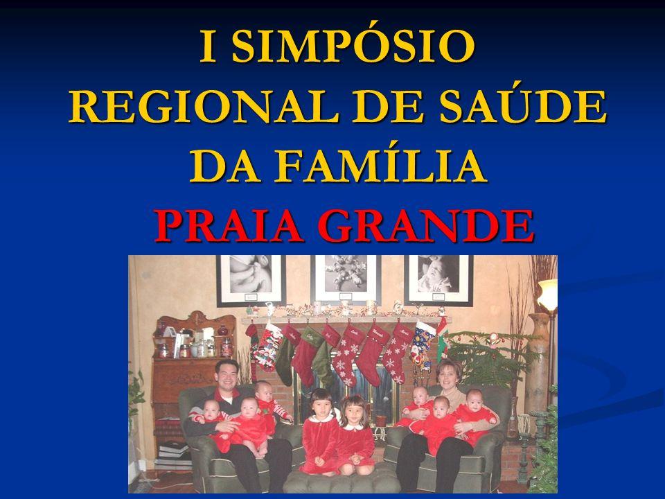 I SIMPÓSIO REGIONAL DE SAÚDE DA FAMÍLIA PRAIA GRANDE