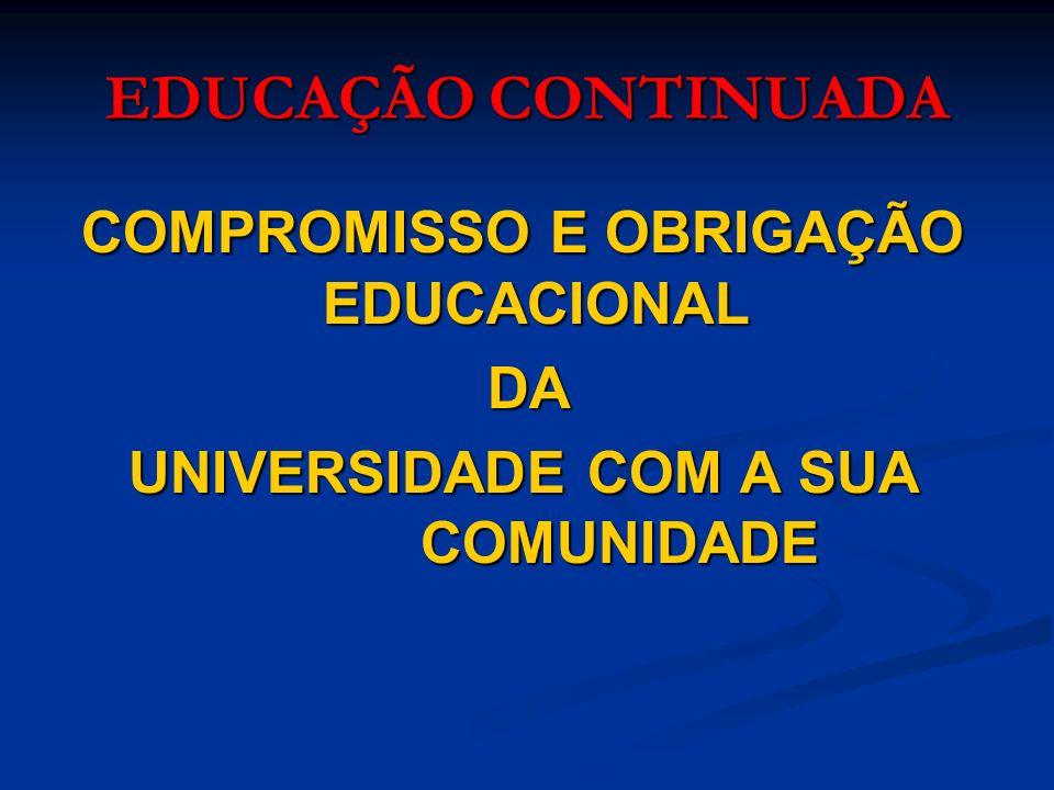 COMPROMISSO E OBRIGAÇÃO EDUCACIONAL