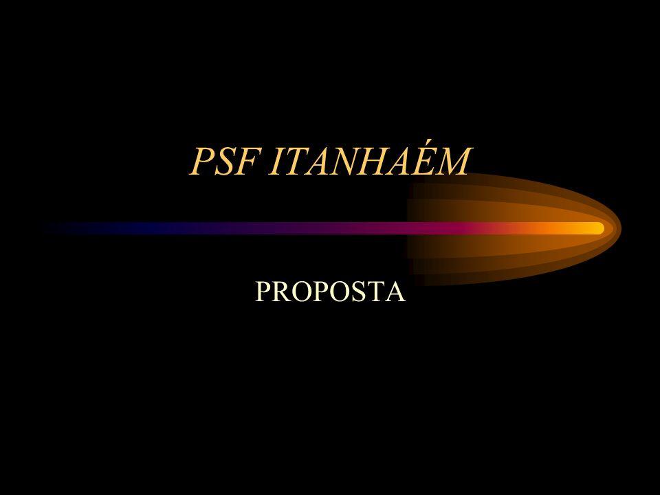 PSF ITANHAÉM PROPOSTA