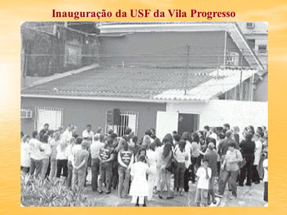 Inauguração da USF da Vila Progresso