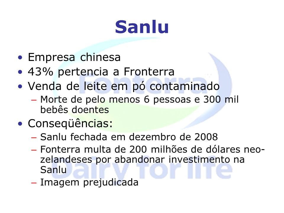 Sanlu Empresa chinesa 43% pertencia a Fronterra