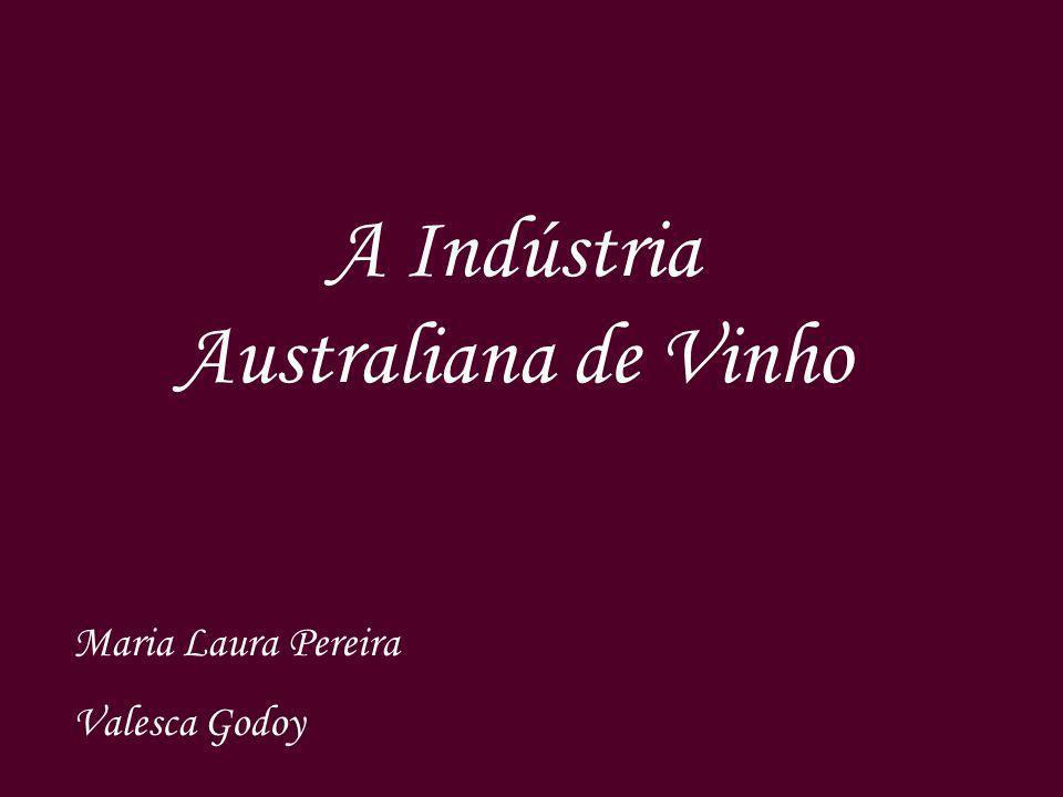 A Indústria Australiana de Vinho