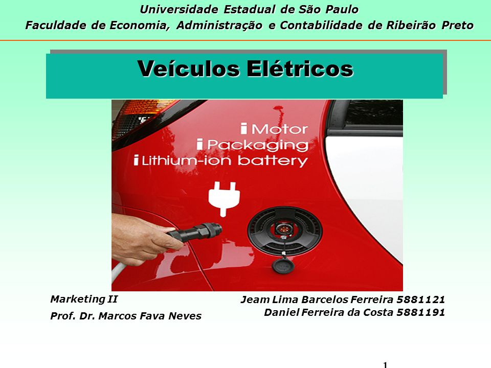 Veículos Elétricos Universidade Estadual de São Paulo