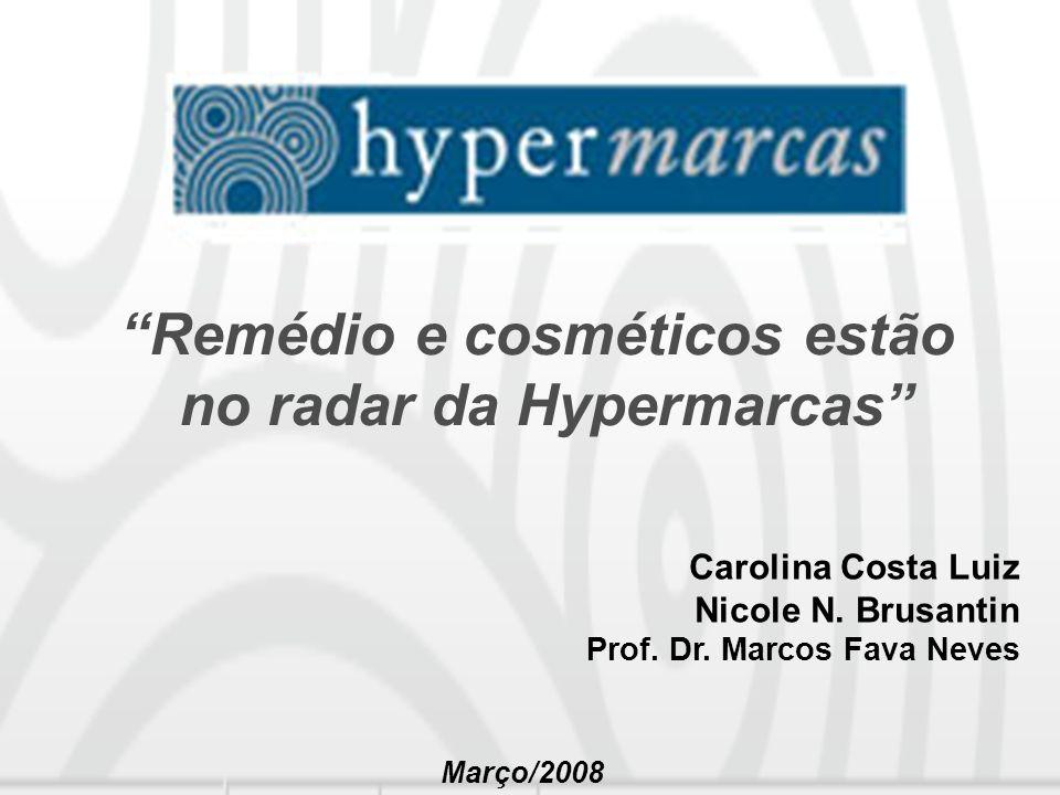 Remédio e cosméticos estão no radar da Hypermarcas