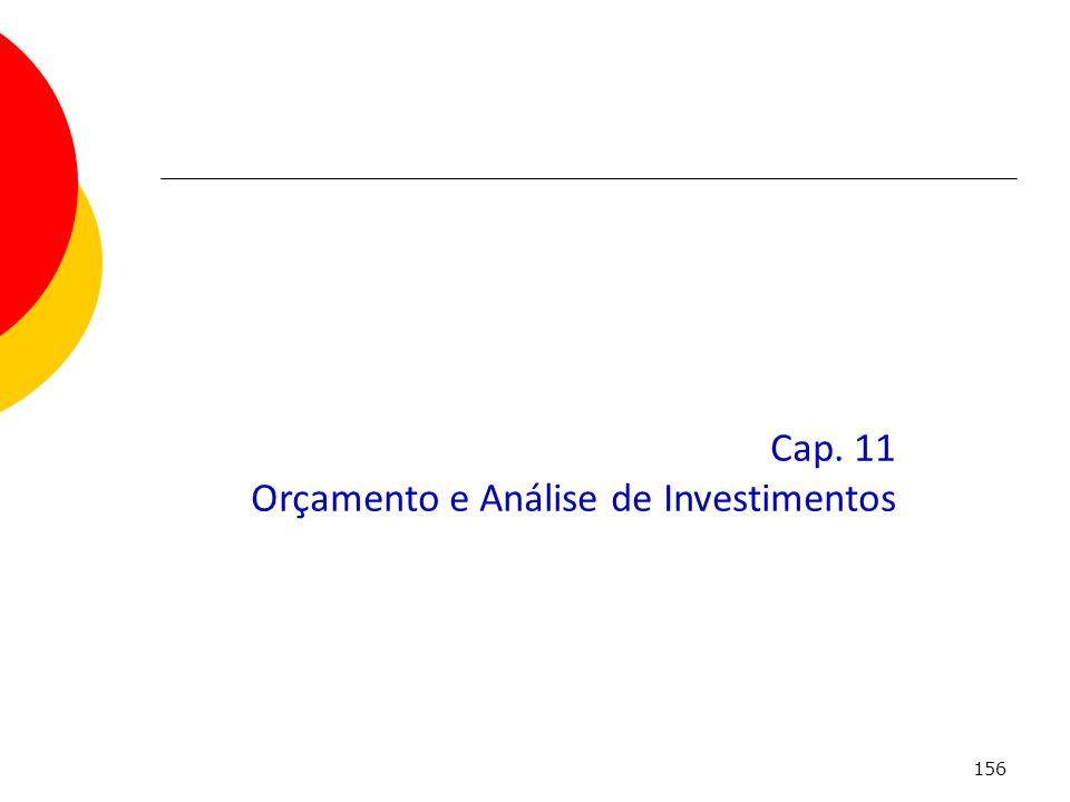 Cap. 11 Orçamento e Análise de Investimentos
