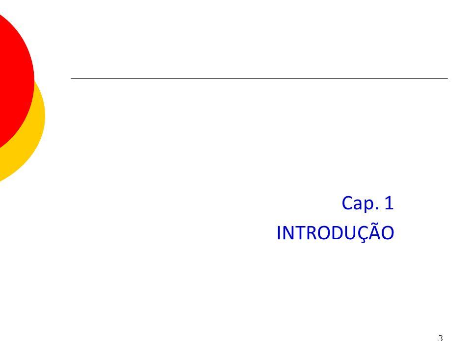 Capítulo 1 Cap. 1 INTRODUÇÃO
