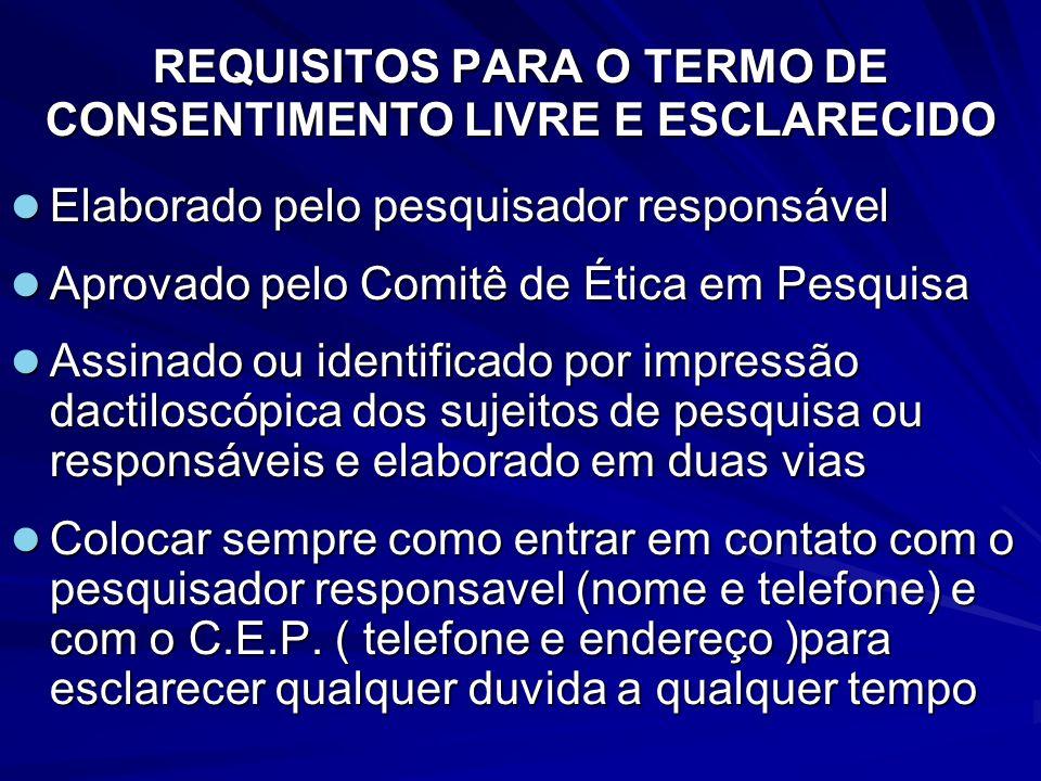 REQUISITOS PARA O TERMO DE CONSENTIMENTO LIVRE E ESCLARECIDO