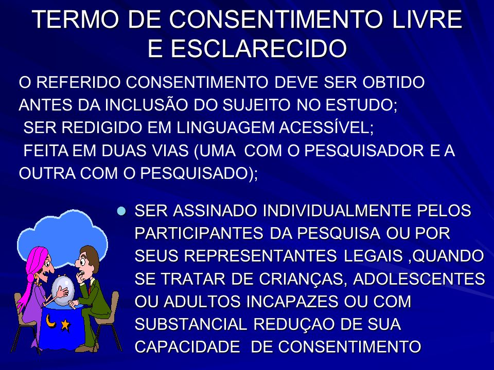 TERMO DE CONSENTIMENTO LIVRE E ESCLARECIDO