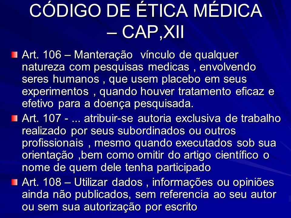 CÓDIGO DE ÉTICA MÉDICA – CAP,XII