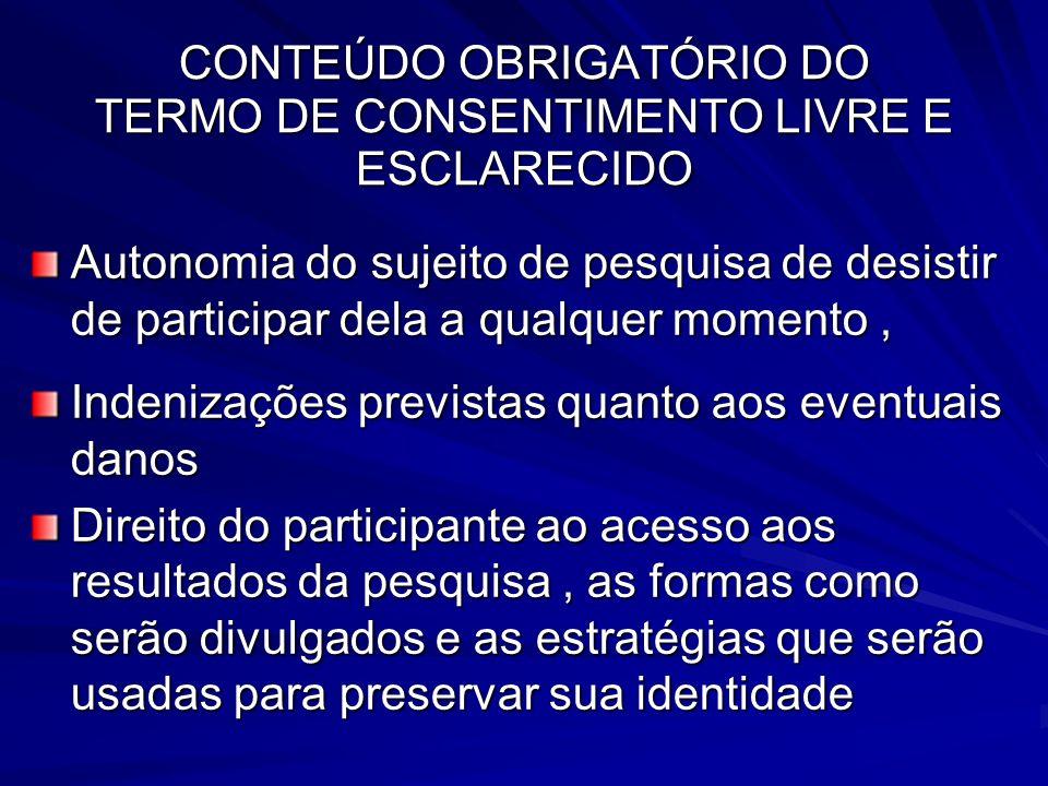 CONTEÚDO OBRIGATÓRIO DO TERMO DE CONSENTIMENTO LIVRE E ESCLARECIDO