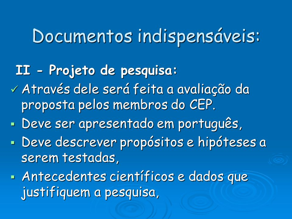 Documentos indispensáveis: