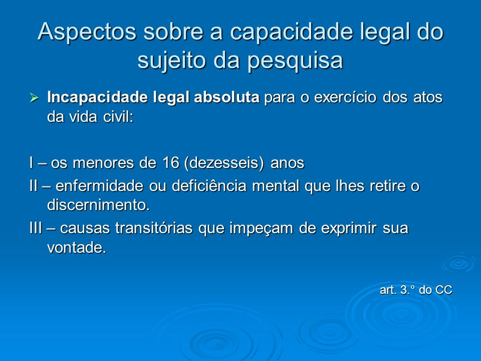 Aspectos sobre a capacidade legal do sujeito da pesquisa