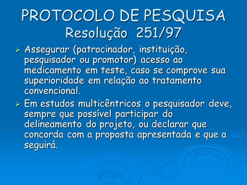 PROTOCOLO DE PESQUISA Resolução 251/97
