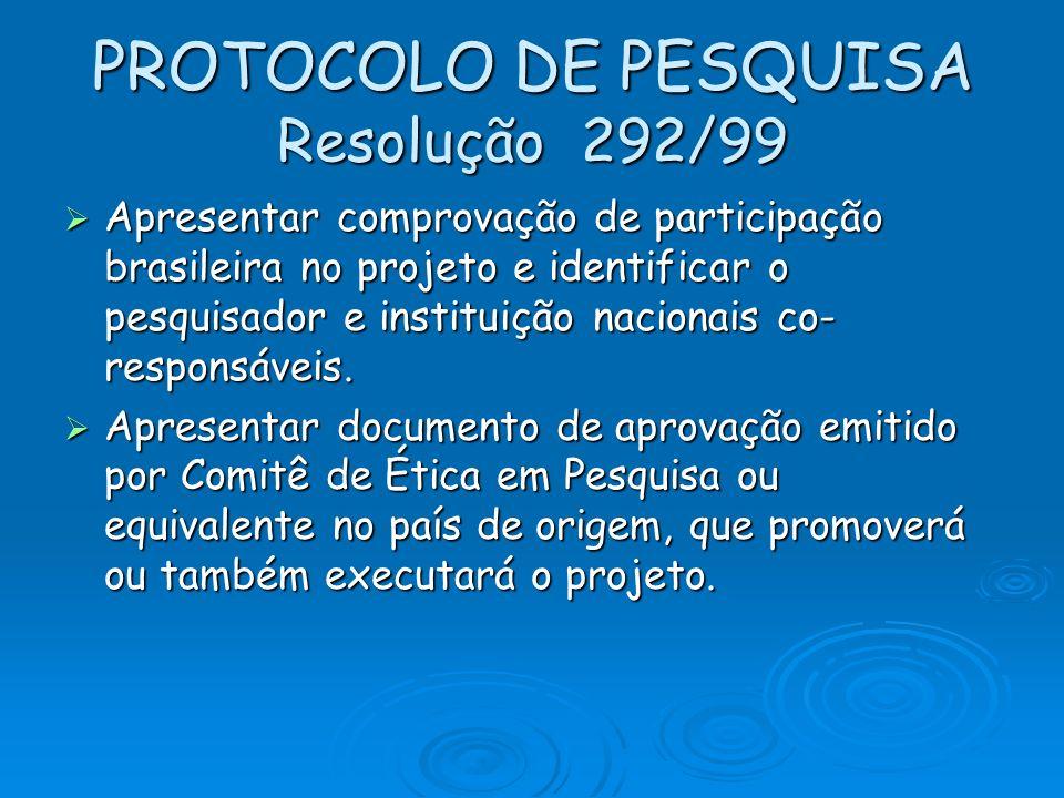 PROTOCOLO DE PESQUISA Resolução 292/99
