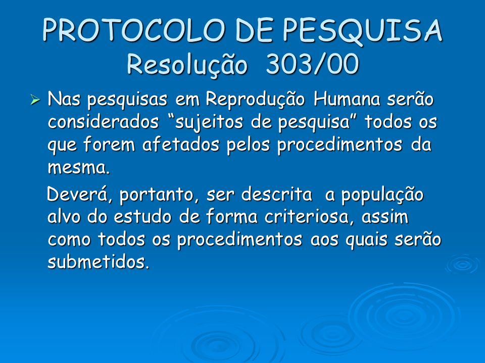 PROTOCOLO DE PESQUISA Resolução 303/00