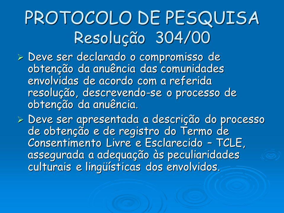 PROTOCOLO DE PESQUISA Resolução 304/00