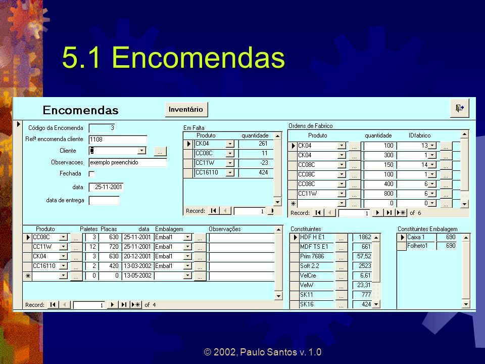 5.1 Encomendas © 2002, Paulo Santos v. 1.0