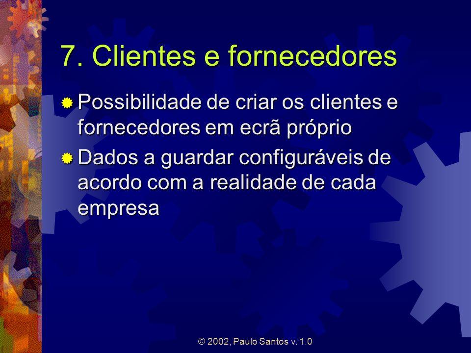 7. Clientes e fornecedores