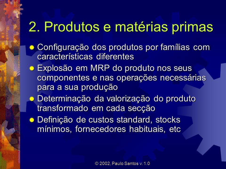 2. Produtos e matérias primas