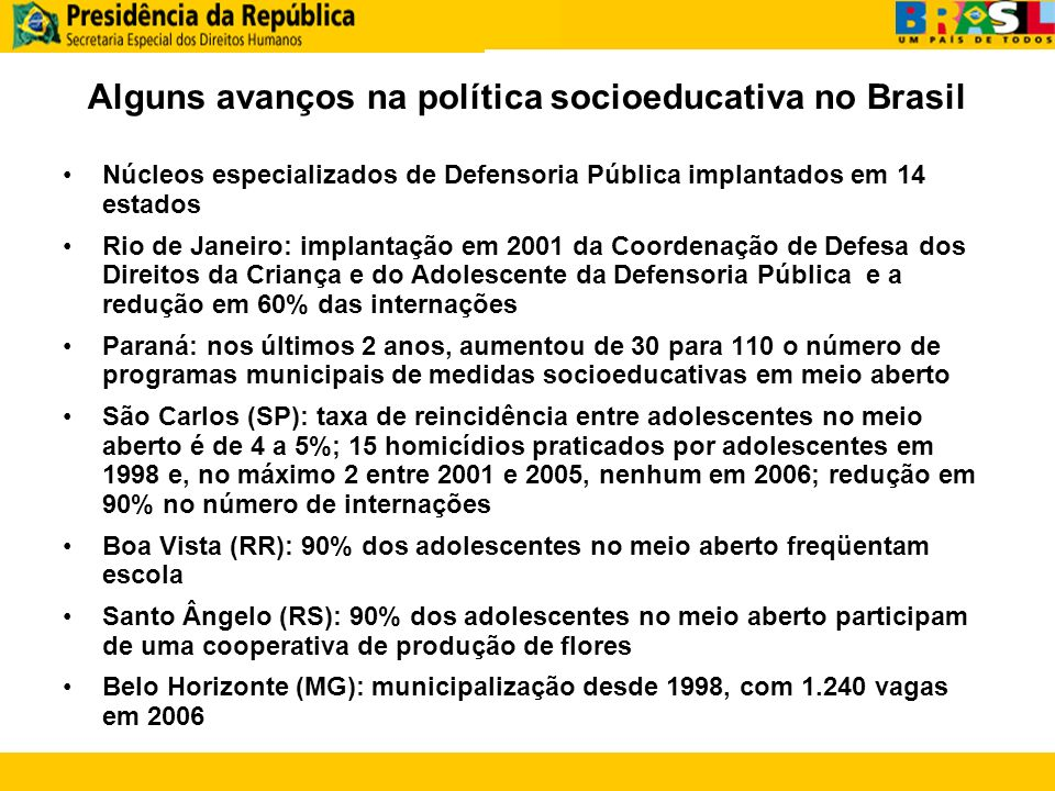 Alguns avanços na política socioeducativa no Brasil