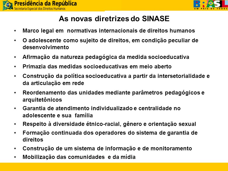 As novas diretrizes do SINASE