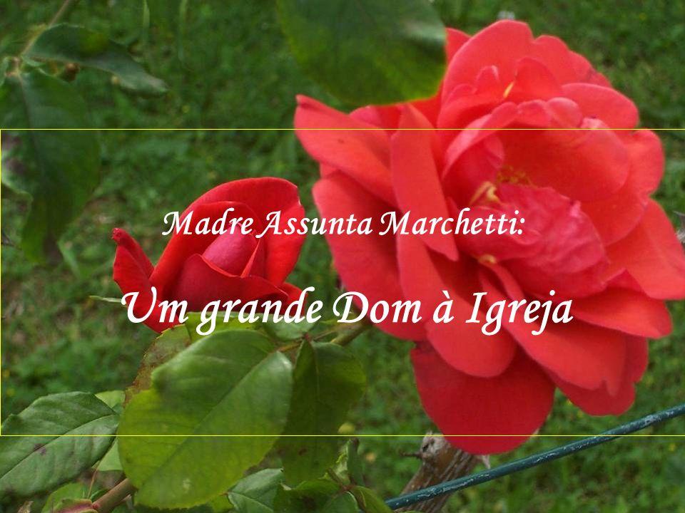 Madre Assunta Marchetti: