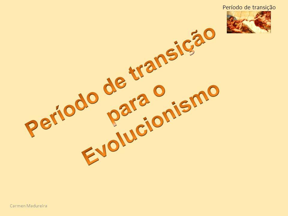 Período de transição para o Evolucionismo